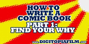 how to write a comic book part 1