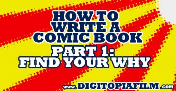 How to write comics part 1: Start with the why