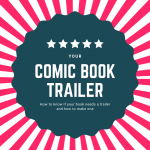 Whether your comic book should have a trailer or not, and if so how to do it?
